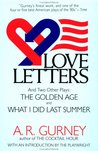 Love Letters and Two Other Plays: The Golden Age, What I Did Last Summer (Plume)