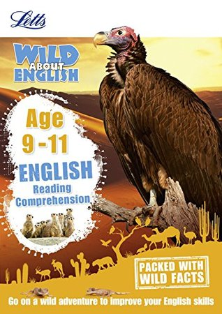 Letts Wild About — English - Reading Comprehension Age 9-11