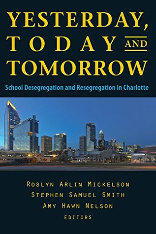 Yesterday Today And Tomorrow School Desegregation And