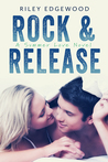 Rock & Release (Summer Love, #1)