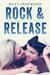 Rock & Release (Summer Love, #1) by Riley Edgewood