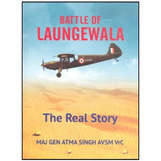 Battle of Laungewala: The Real Story