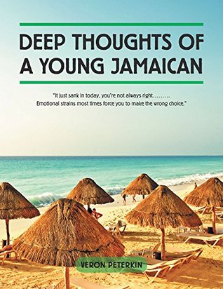 "Deep Thoughts of a Young Jamaican: ""It just sank in today, you're not always right......... Emotional strains most times force you to make the wrong choice."""