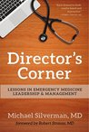 Director's Corner: Lessons in Emergency Medicine Leadership and Management