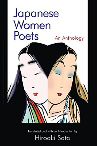 Japanese Women Poets: An Anthology (Japan in the Modern World