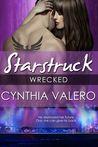 Wrecked (A Starstruck Novella)