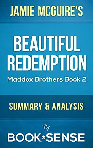 Beautiful Redemption: (Maddox Brothers Book 2) by Jamie McGuire   Summary & Analysis
