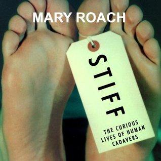Stiff by Mary Roach