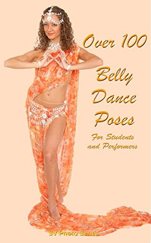 Over 100 Belly Dance for Students and Performers