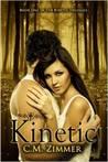 Kinetic (The Kinetic Trilogy #1)