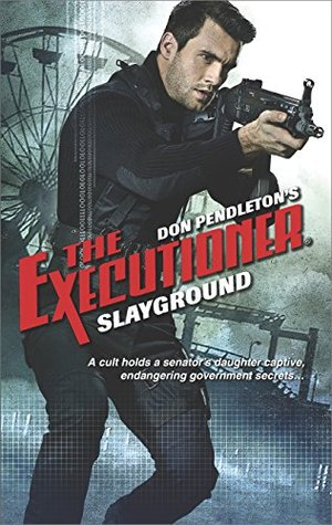 Slayground (The Executioner, #432)