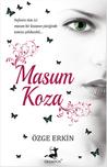 Masum Koza by Özge Erkin