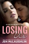 Losing Us (Mackenzie and Austin, #2)