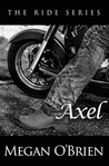 Axel (The Ride, #3)