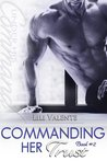 Commanding Her Trust by Lili Valente