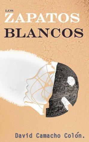 Los Zapatos Blancos by David Camacho Colón