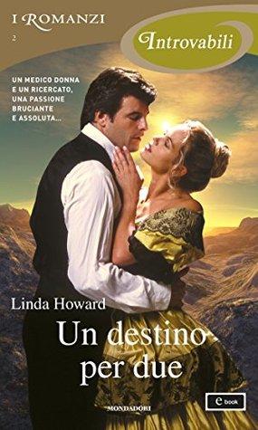 Un destino per due by Linda Howard