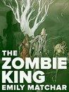 The Zombie King (Kindle Single)