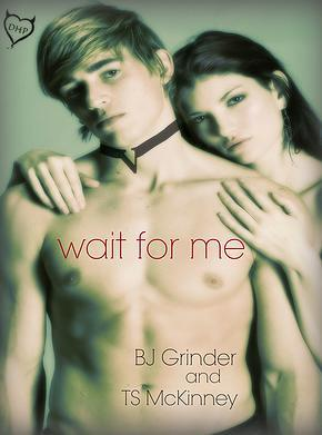 Wait For Me (For Me #1)