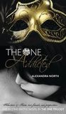 The One Addicted (The One Trilogy, #2)