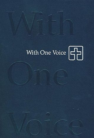 With One Voice: A Lutheran Resource For Worship