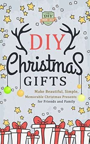 Diy christmas gifts make beautiful simple memorable christmas 23706792 solutioingenieria