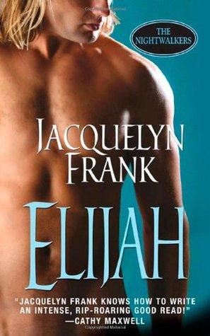 Elijah (Nightwalkers, #3)