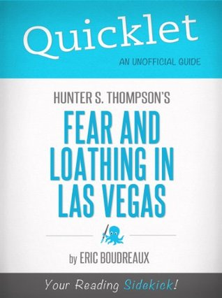 Quicklet on Fear and Loathing in Las Vegas by Hunter S. Thompson (Book Summary, Analysis, Reviews)