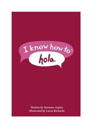 I Know How to Hola