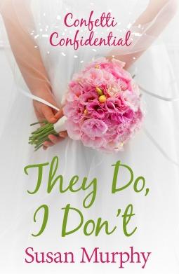 Confetti Confidential: They Do, I Don't