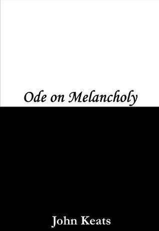 Ode on Melancholy
