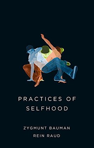 Practices of selfhood by zygmunt bauman 24859879 fandeluxe