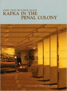 The Insurance Man: Kafka in the Penal Colony