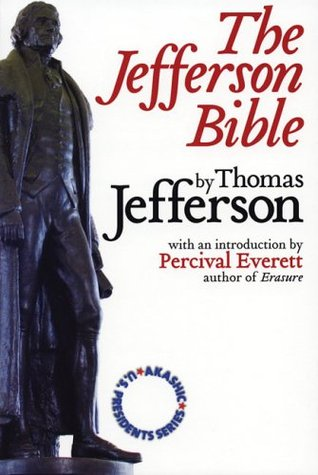 The Jefferson Bible: Akashic U.S. Presidents Series