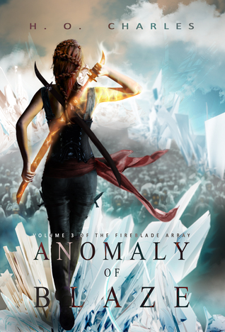 Anomaly of Blaze (The Fireblade Array, #3)