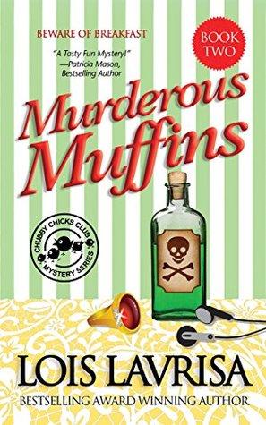 Murderous Muffins (Chubby Chicks Club, #2)
