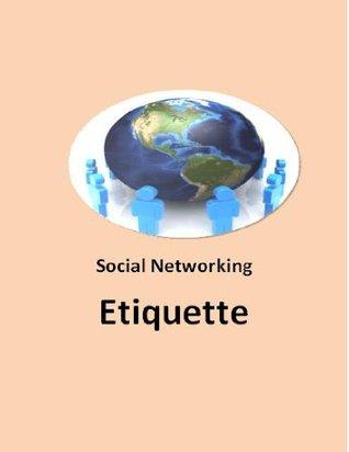 Social Networking Etiquette