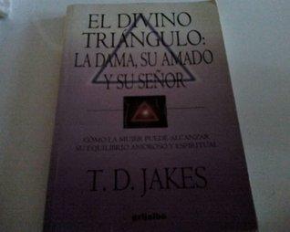 El Divino Triangulo / Lady, Her Lover and Her Lord: La Dama, Su Amado Y Su Senor