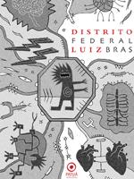Distrito Federal by Luiz Bras