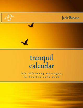 Tranquil Calendar by J. Benson