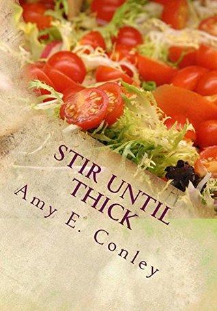 Stir Until Thick