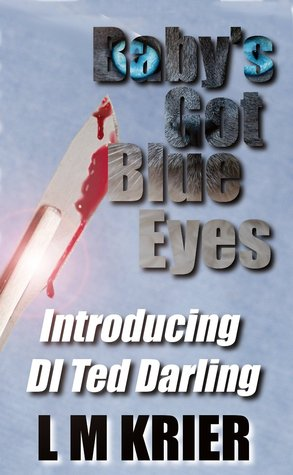 Baby's Got Blue Eyes (Ted Darling #1)
