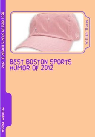 Best Boston Sports Humor of 2012