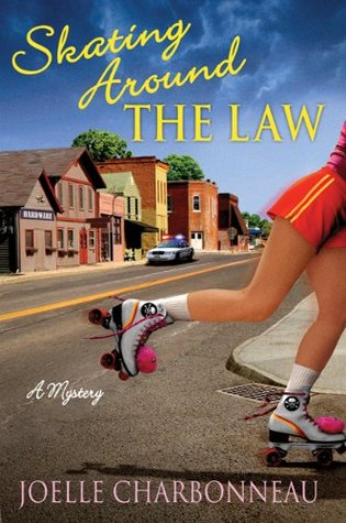 Skating Around the Law (Rebecca Robbins, #1)