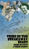 Tribe of the Breakaway Beads: Book of Exits and Fresh Starts