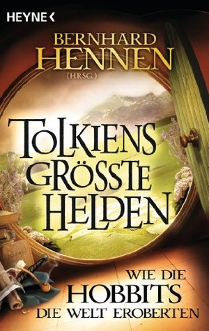 Tolkiens größte Helden