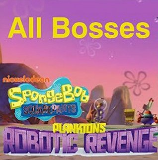 The NEW (2015) Complete Guide to: SpongeBob Plankton's Robotic Revenge Game Cheats AND Guide with Free Tips & Tricks, Strategy, Walkthrough, Secrets, Download the game, Codes, Gameplay and MORE!