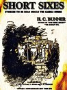 Short Sixes: Stories to be Read While the Candle Burns (Illustrations)
