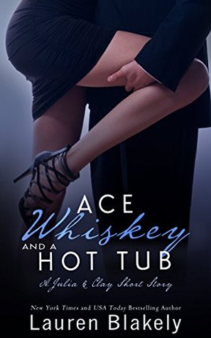 Ace, Whiskey and a Hot Tub (Seductive Nights, #3.25)
