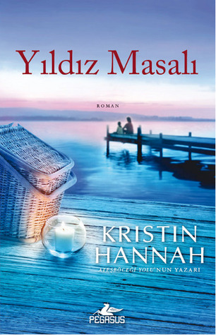 Yıldız Masalı by Kristin Hannah